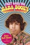 They Call Me Baba Booey by Gary Dell'Abate