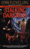 Stalking Darkness by Lynn Flewelling