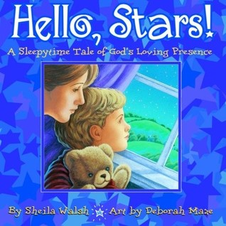 Hello, Stars!  A Sleepytime Tale of God's Loving Presence  {Reading List}