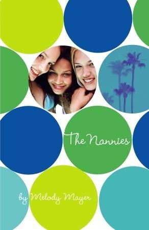 The Nannies (Nannies, #1)