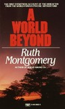 A World Beyond by Montgomery Ruth|Author-English-Random House Publishing Group-Paperback_Edition-Reissue price comparison at Flipkart, Amazon, Crossword, Uread, Bookadda, Landmark, Homeshop18