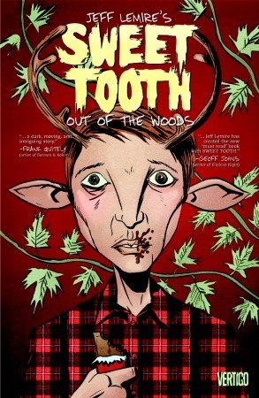 Sweet Tooth, Vol. 1: Out of the Deep Woods