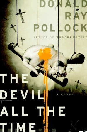 Book Review – The Devil All the Time by Donald Ray Pollock