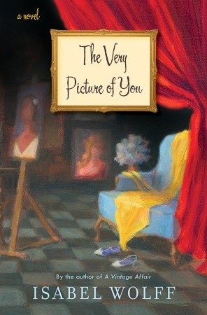 Book Review – The Very Picture of You by Isabel Wolff
