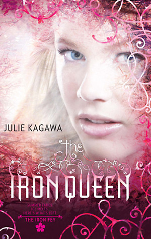 The Iron Queen (Iron Fey #3) by Julie Kagawa | Review