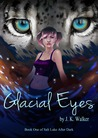 Glacial Eyes (Salt Lake After Dark, #1)