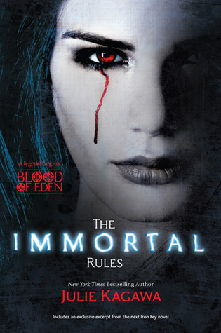 The Immortal Rules (Blood Of Eden #1) by Julie Kagawa | Review