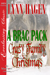 A Brac Pack Crazy Family Christmas (Brac Pack, #24)