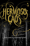 Hermoso Caos (Las Dieciséis Lunas, #3)
