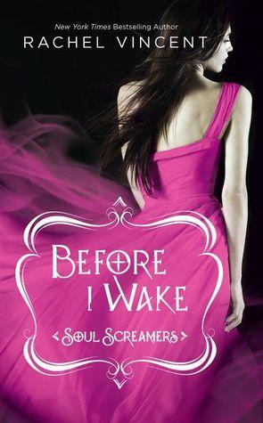 Before I Wake (Soul Screamers, #6)