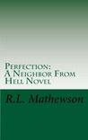 Perfection (Neighbor from Hell, #2)