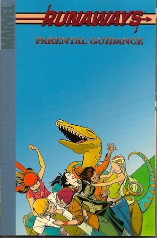 Runaways, Vol. 6: Parental Guidance (Paperback)