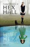 Čarodějnice z Hex Hall (Hex Hall, #1)