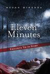 Eleven Minutes (Fracture, #0.5)