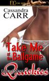 Take Me at the Ballgame