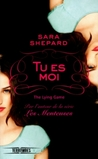 Tu es moi (The Lying Game, #1)