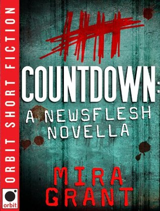 Short Story Review – Countdown (Newsflesh 0.5) by Mira Grant