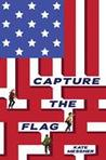 Capture the Flag (Capture the Flag, #1)