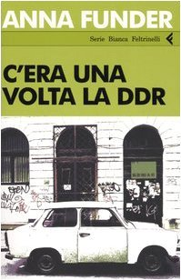 C'era una volta la DDR