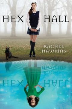 Short & Sweet – Hex Hall (Hex Hall, #1) by Rachel Hawkins