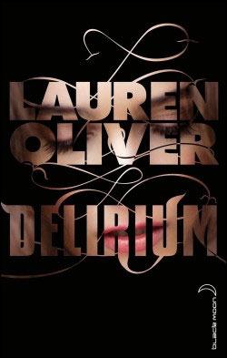 Delirium trilogy (Lauren Olivier) 9766839