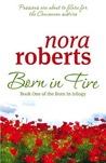 Born in Fire: Born In Bk 1 price comparison at Flipkart, Amazon, Crossword, Uread, Bookadda, Landmark, Homeshop18