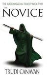 The Novice (The Black Magician Trilogy, #2)