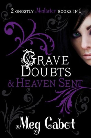 4 stars to Grave Doubts & Heaven Sent (The Mediator 5&6) by Meg Cabot