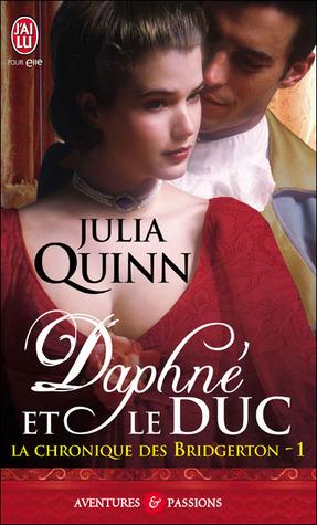 Daphné et le duc (La chronique des Bridgerton, #1)