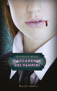 L'accademia dei vampiri (L'Accademia dei Vampiri, #1)