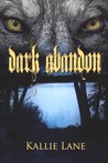 Dark Abandon (Shadow Soldier #2)