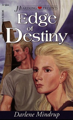 Edge of Destiny (Heartsong Presents)