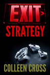 Exit Strategy (Katerina Carter Fraud Thriller, #1)