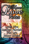 More Love Notes by Lydia Nyx
