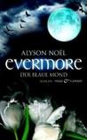 Evermore: Der blaue Mond (The Immortals, #2)