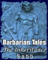 Barbarian Tales: The Inheritance