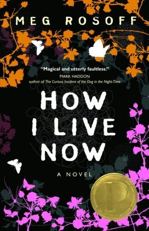 How I live Now by Meg Rossoff
