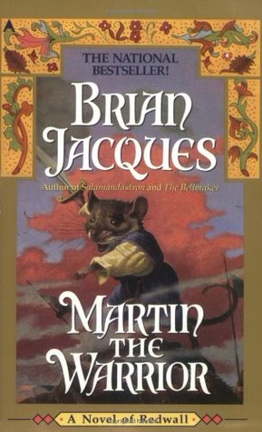 Martin the Warrior (Redwall, #6)