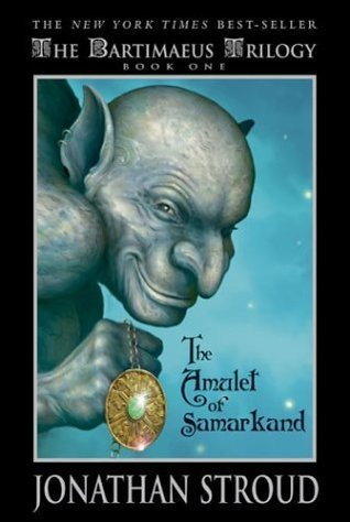 The Amulet of Samarkand (Bartimaeus, #1)
