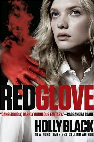 Book Review – Red Glove (Curse Workers #2) by Holly Black