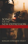 Songs for the New Depression by Kergan Edwards-Stout