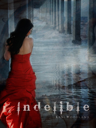Indelible (The Yara Silva Trilogy, #2)