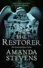 The Restorer (Graveyard Queen, #1)