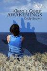 Kiera's Quest: Awakenings  #1