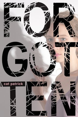 Forgotten by Cat Patrick | Review