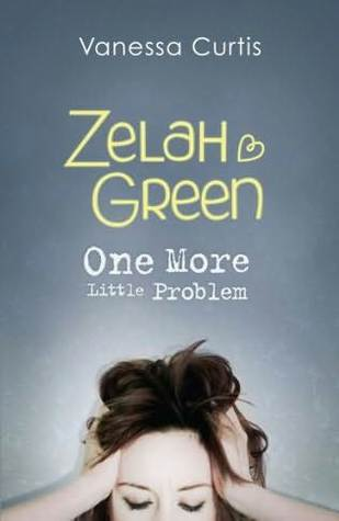 Zelah Green: One More Little Problem (Zelah Green #2)