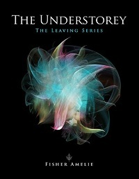 The Understorey (The Leaving Series, #1)