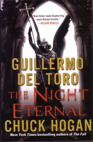 Book Review – The Night Eternal (The Strain Trilogy #3) by Guillermo del Toro & Chuck Hogan