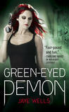 Green-Eyed Demon by Jaye Wells