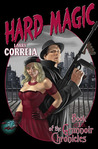Hard Magic (Grimnoir Chronicles, #1)